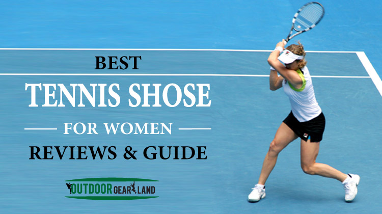 Best Tennis Shoes for Women | Reviews & Guide